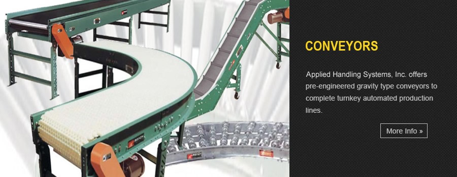 Conveyors - AHS offers conveyor systems ranging from pre-engineered gravity type conveyors to complete turnkey automated production lines.